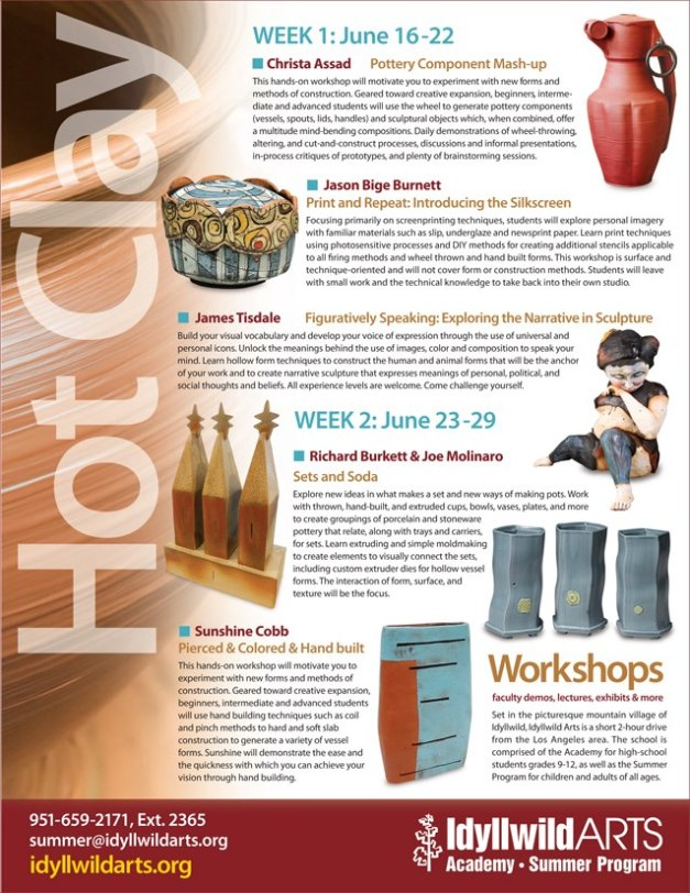 HOT CLAY at Idyllwild Arts, CA, this summer!